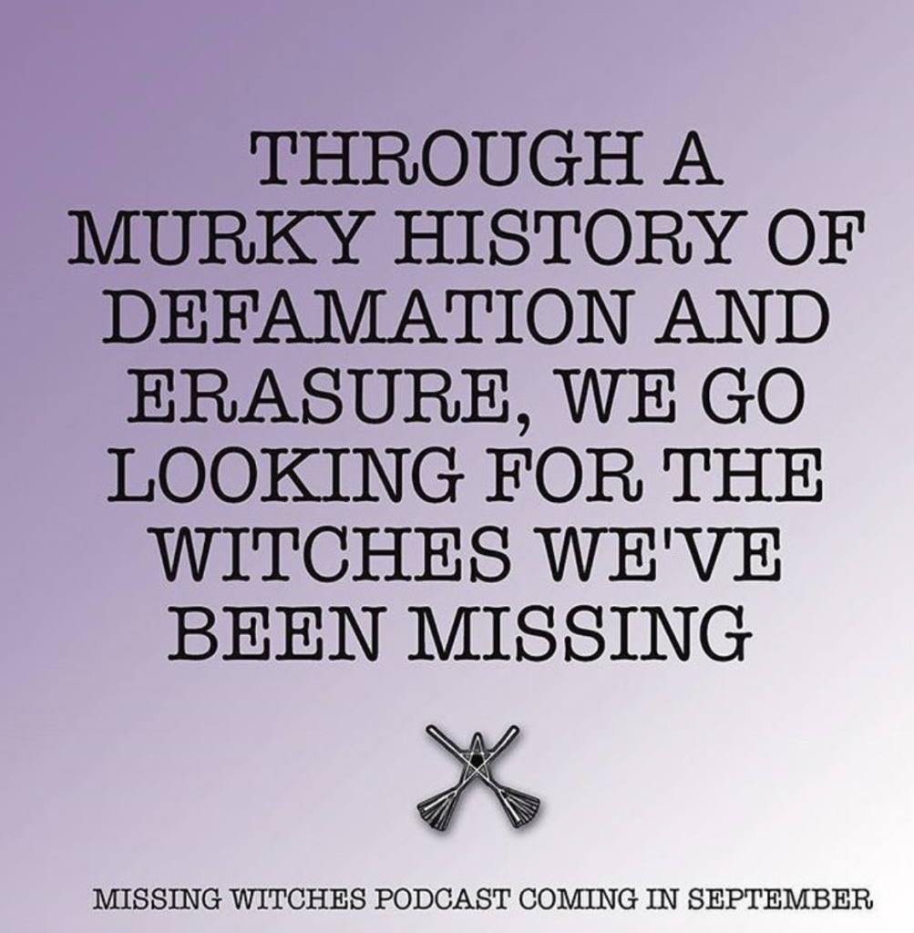 Through a murky history of defamation and erasure, we go looking for the witches we've been missing.
